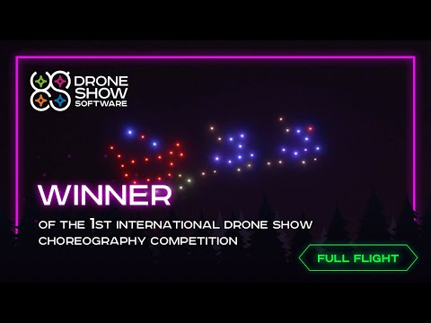 Winner | Full Flight | 1st International Drone Show Choreography Competition Winner (Real Time)