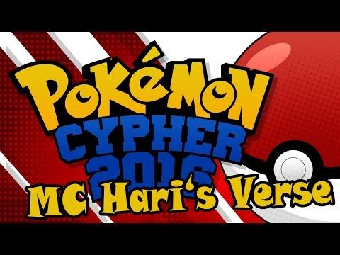 Pokemon Rap - Pokemon Cypher 2016 (MC Hari's Verse)