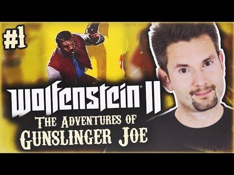 WSZARZE   Wolfenstein II: The New Colossus - Adventures of Gunslinger Joe #1
