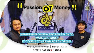 NANDA MAS GLOWING MEMILIKI 2 KEHIDUPAN?? IT CONSULTANT/PARANORMAL?? Mata & Telinga Podcast | Eps. 7