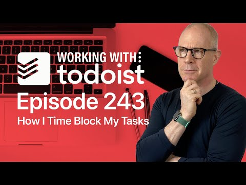 How I Time Block Using Todoist and Apple Calendar