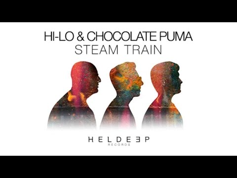 HI LO & Chocolate Puma - Steam Train