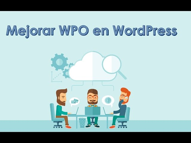 WPO acelerar velocidad de carga en Wordpress - Antonio Torres - EN@E Digital Meeting 2017
