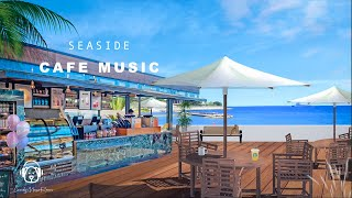 Seaside Starbucks Cafe Music & Ocean Wave Sound - Seaside Cafe Ambience, Coffee Shop Music ASMR