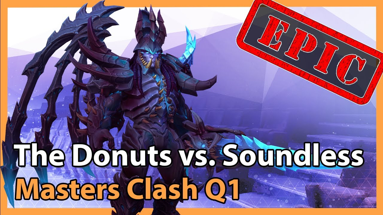 Masters Clash Q1: Soundless vs. Donuts - Heroes of the Storm 2021