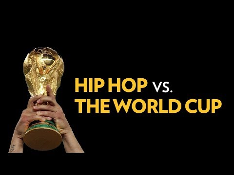 Hip Hop vs. The World Cup  | The Breakdown