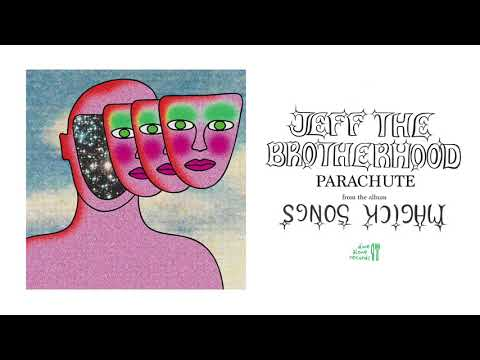 JEFF The Brotherhood - Parachute [Official Audio]