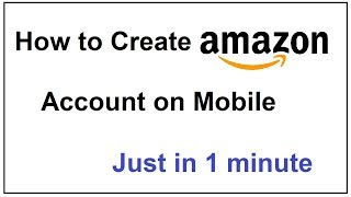 How to create Amazon Account on Mobile