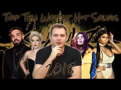 The Top Ten Worst Hit Songs of 2018