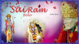 Sai Ram Bolo | Non-Stop Sai Baba Songs And Bhajans