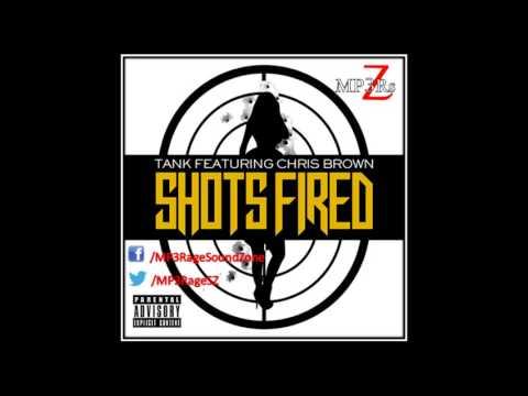 [HQ Lyrics] Tank - Shots Fired (Clean) (Ft. Chris Brown)