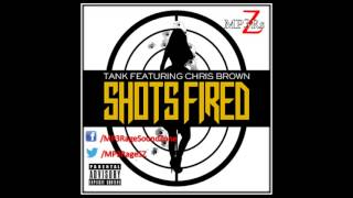 [HQ Lyrics] Tank - Shots Fired (Clean) (Ft. Chris Brown)
