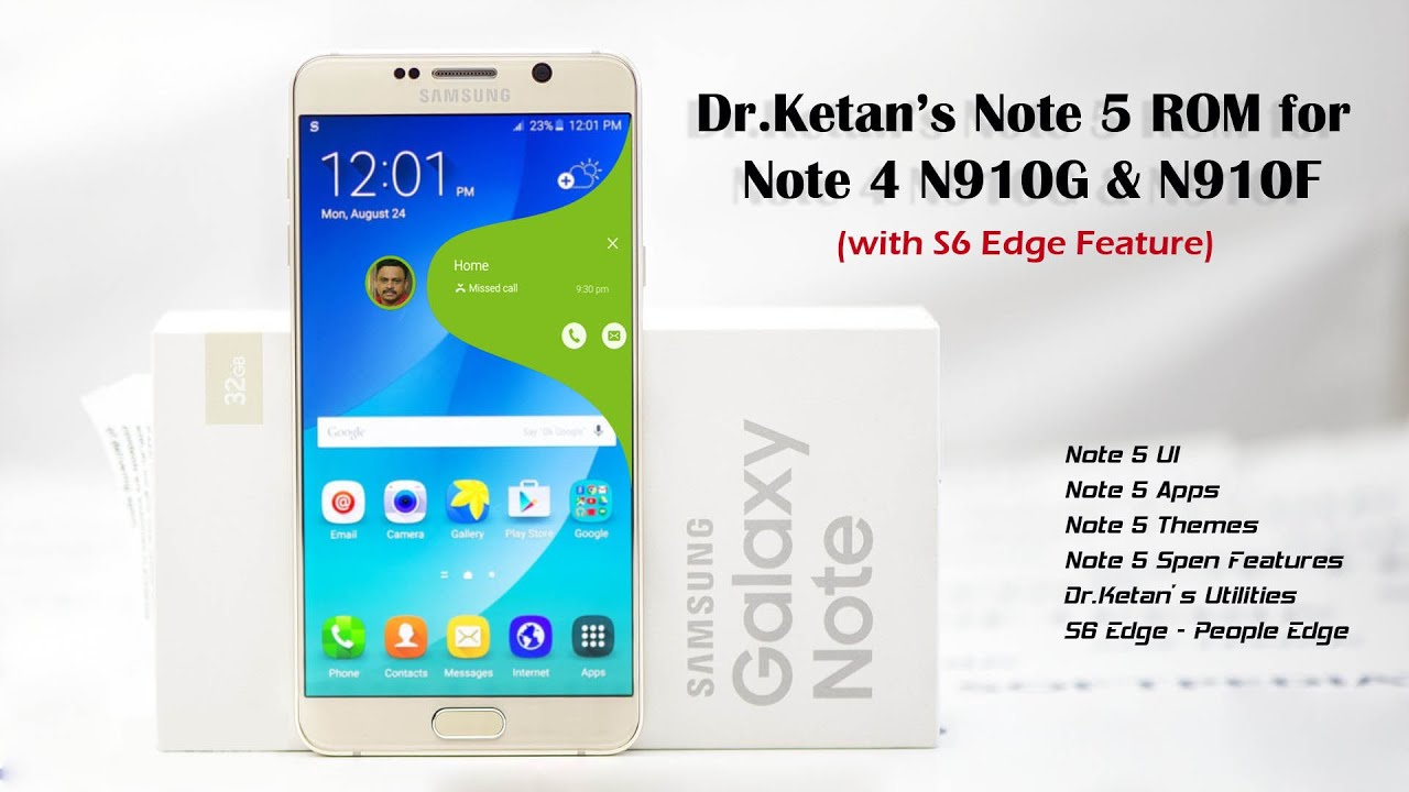 Dr Ketan's Note 5 rom for Note 4 - Hands-On (N910G)