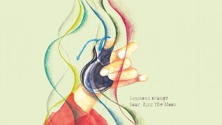 "Luminous Orange 7th album  ""Soar Kiss The Moon""  teaser"