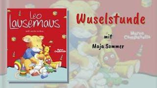Leo Lausemaus will nicht teilen - Wuselstunde mit Maja Sommer