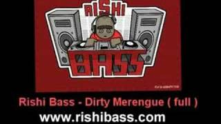 Rishi Bass - Dirty Merengue