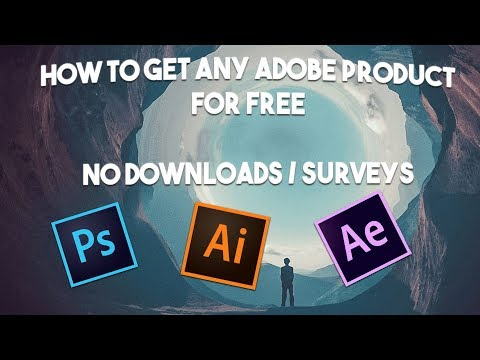 How To Get Any Adobe Product For Free! (Photoshop, After Effects & More) [No Downloads/Surveys]