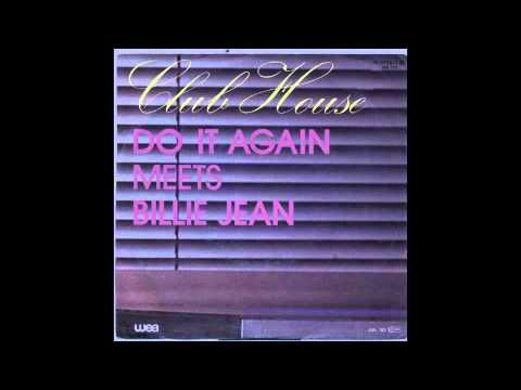 Club House - Do It Again