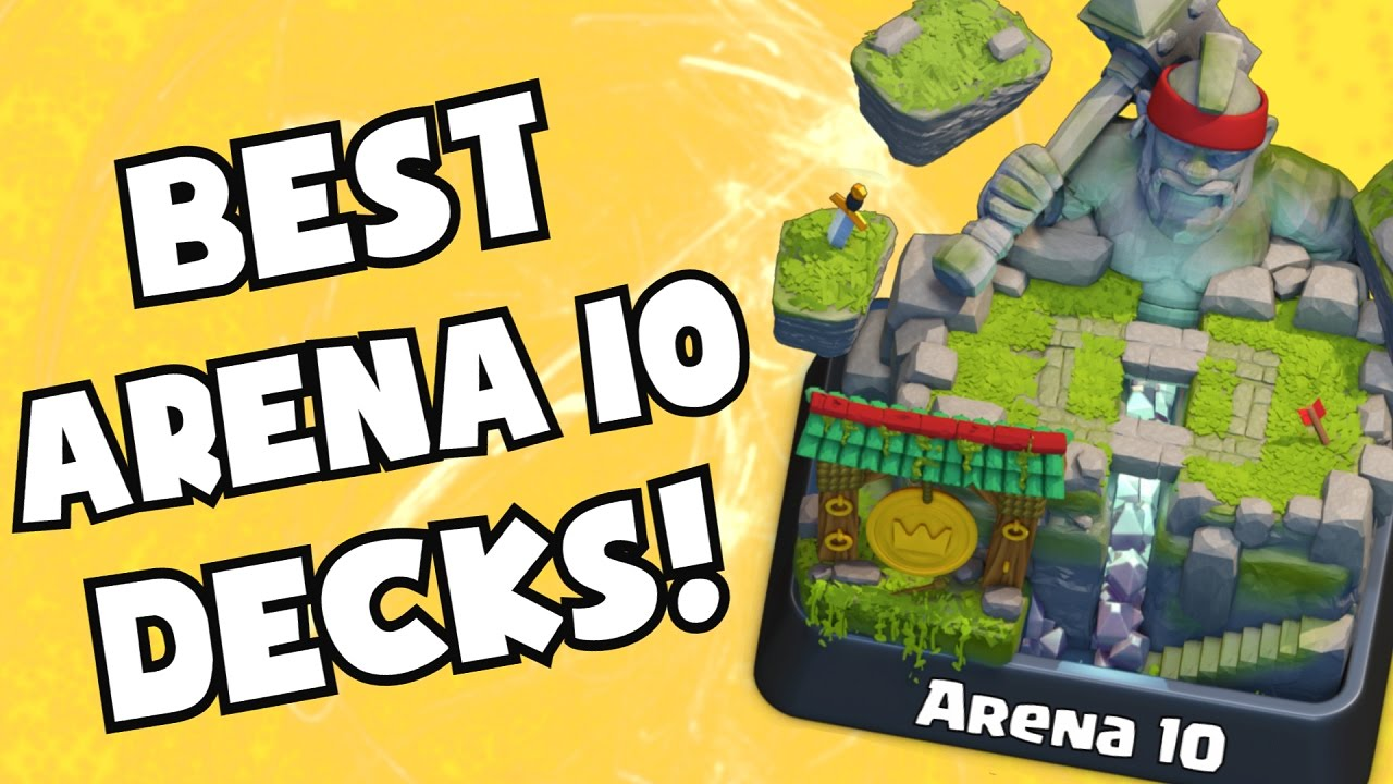 Clash Royale Best Cards Deck For Arena Level 10 Hog Mountain