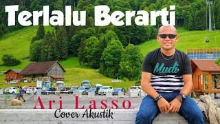 Terlalu Berarti  - Ari Lasso |  Mudi Live Cover Akustik