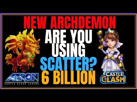 ARCHDEMON 6 BILLION SCATTER IS BACK - CASTLE CLASH