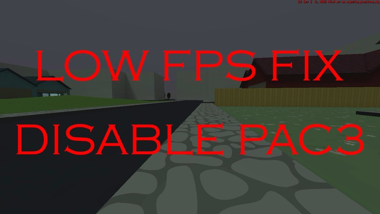 [Pony] Pac3 Tutorial #67 - Low FPS Fix/Disable pac3 [HD]