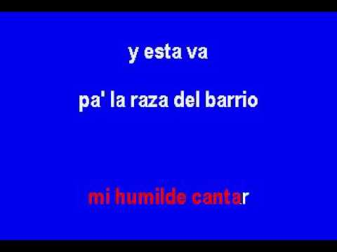 Pa' La Raza Del Barrio  (Los Humildes) Karaoke