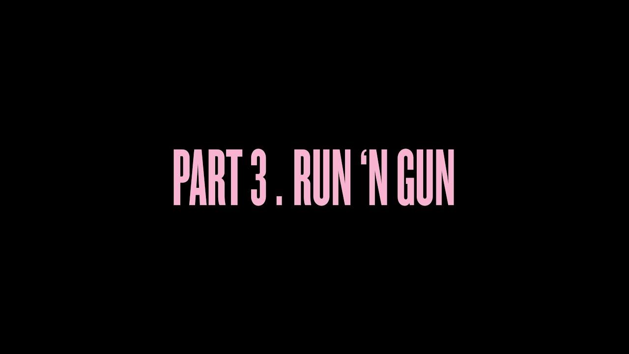 """""""Self-Titled"""": Part 3. Run 'N Gun"""