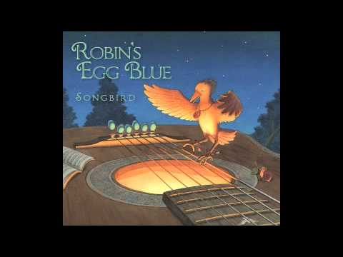 Robin's Egg Blue - Songbird