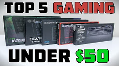 Top 5 Gaming Keyboards Under $50 - 2015
