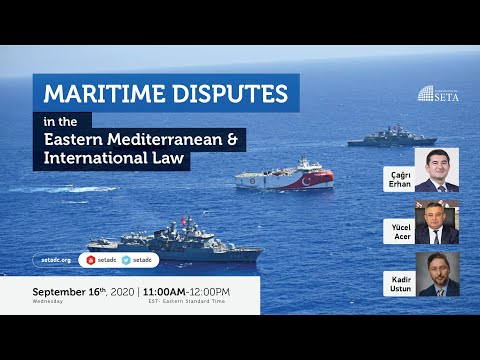 Maritime Disputes in the Eastern Mediterranean and International Law