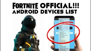 FORTNITE ANDROID COMPATIBLE DEVICES LIST UPDATED!!! *OFFICIAL*
