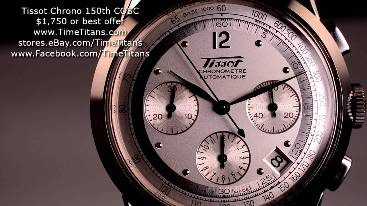 Best Automatic Watches >> Tissot Automatic Chronograph COSC Limited Edition 150th ...