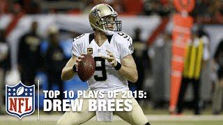 Top 10 Drew Brees Plays of 2015 | NFL