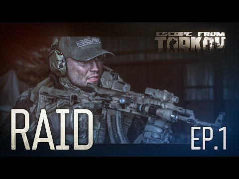 Escape from Tarkov. Raid. Episode 1. letöltés