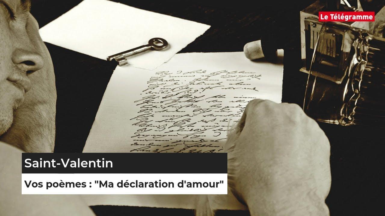 Vos Poèmes Ma Déclaration Damour