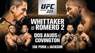 UFC 225: Whittaker vs Romero 2
