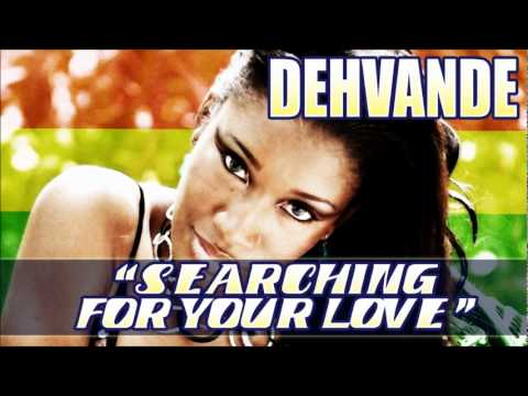 DEHVANDE 'SEARCHING FOR YOUR LOVE' *Pacific Island Reggae 2011'