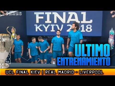 Ultimo ENTRENAMIENTO del REAL MADRID en KIEV FINAL CHAMPIONS 2018 (25/05/2018)