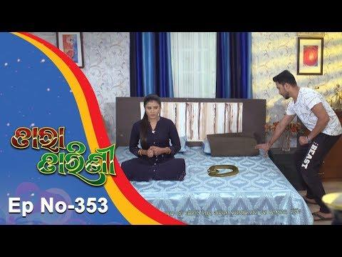 Tara Tarini   Full Ep 353   21st Dec 2018   Odia Serial - TarangTV