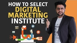 How to Select Digital Marketing Institute