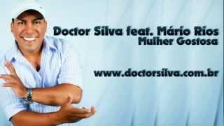 Doctor Silva - Mulher Gostosa (Original Mix)