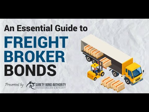 What are Freight Broker bonds and why do you need to secure one? Here's an essential guide.