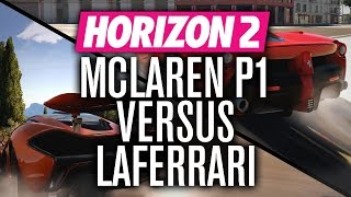 Forza Horizon 2 Versus | McLaren P1 vs Ferrari LaFerrari