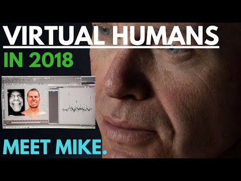 Photorealistic Humans in 2018 with Unreal - Interview FX Guide Founder Mike Seymour on Meet Mike