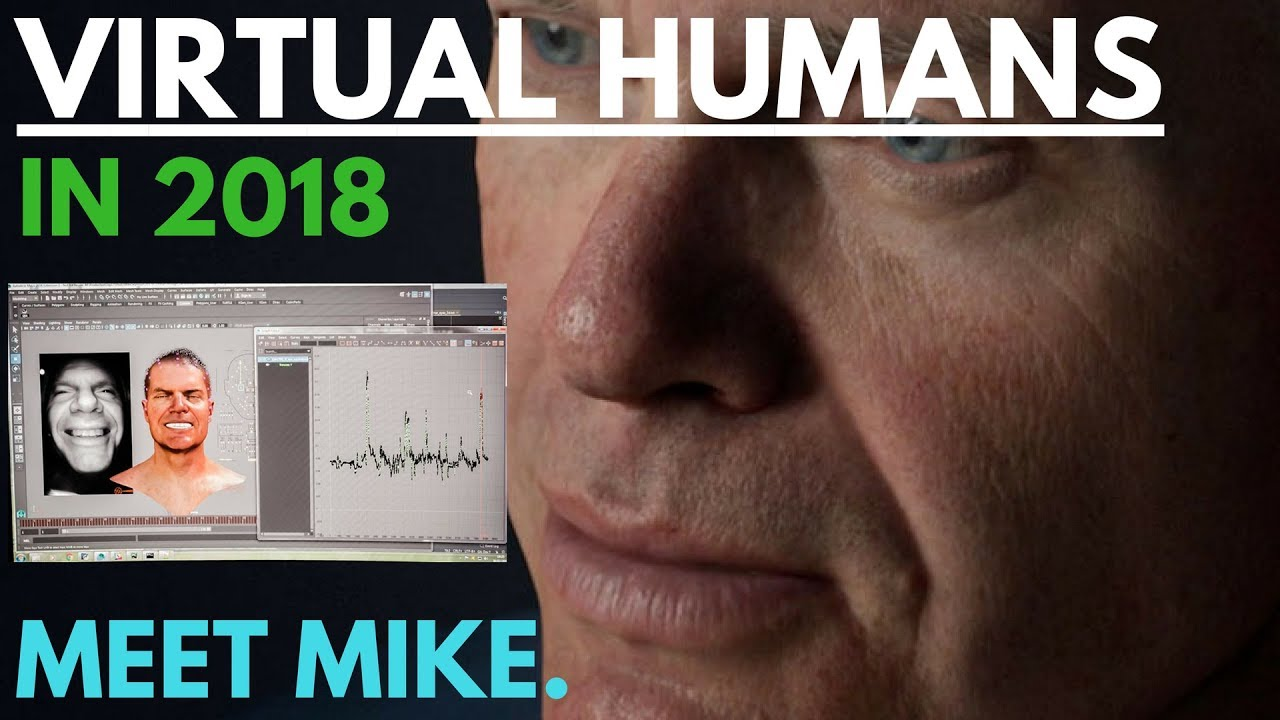 f18fad7a6de Photorealistic Humans in 2018 with Unreal - Interview FX Guide Founder Mike  Seymour on Meet Mike