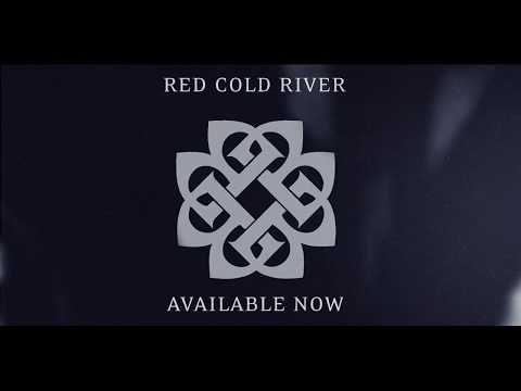 Red Cold River - New Single - Available Now