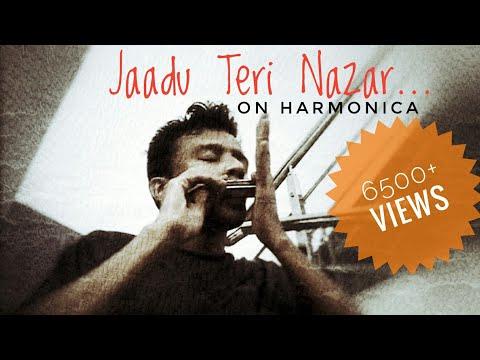 Jaadu Teri Nazar - Harmonica - YouTube