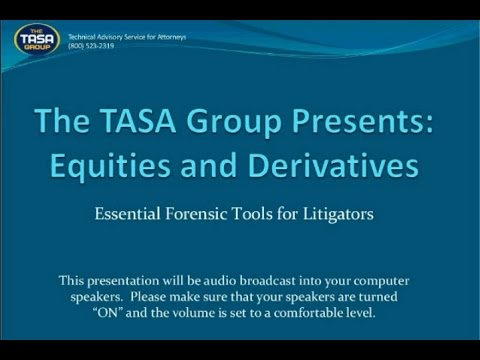 Equities and Derivatives: Essential Forensic Tools for Litigators