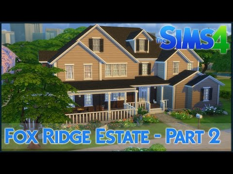 The Sims 4 Speed Build - Fox Ridge Estate (Part 2)